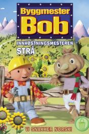 Byggmester Bob - Innhøstingsmesteren STRÅ