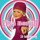 Lisa Børud - Så takknemelig