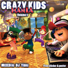 Crazy kids mania, vol 1